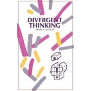 Divergent Thinking by Mark A Runco