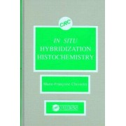 In Situ Hybridization Histochemistry by Marie-Francoise Chesselet