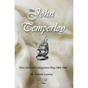 The John Temperley: New Zealand Immigration Ship 1865-1866