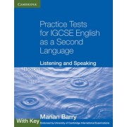 Practice Tests for IGCSE English as a Second Language by Marian Barry