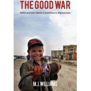 The Good War by M. J. Williams