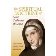 The Spiritual Doctrine of St. Catherine of Genoa by St Catherine of Genoa