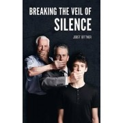 Breaking the Veil of Silence by Pastor