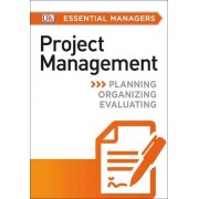 DK Essential Managers: Project Management by Peter Hobbs