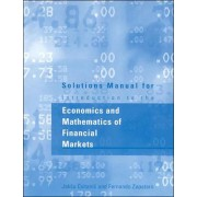 Solutions Manual for Introduction to the Economics and Mathematics of Financial Markets by JakSa Cvitanic