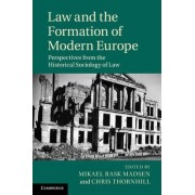 Law and the Formation of Modern Europe by Mikael Rask Madsen