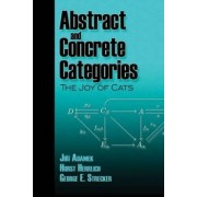 Abstract and Concrete Categories by Jiri Adamek