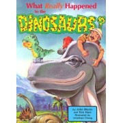 What Really Happened to the Dinosaurs Pub by John D. Morris