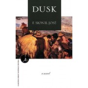Dusk by F. Sionil Jose