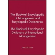 The Blackwell Encyclopedic Dictionary of International Management by John J. O'Connell