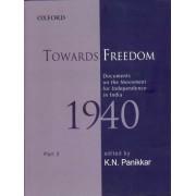 Towards Freedom: Part II by K. N. Panikkar