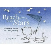 Reach for the Stars by Serge Bloch