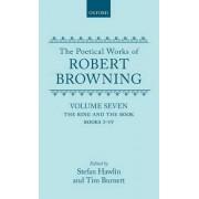 The Poetical Works of Robert Browning: Volume VII by Robert Browning