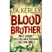 Blood Brother by J. A. Kerley
