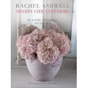 Rachel Ashwell Shabby Chic Interiors by Rachel Ashwell