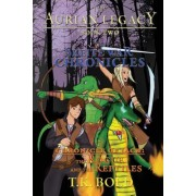 The Aurian Legacy Book II: The Skeite War Chronicles: Volume 1: The Rogue and the Reptiles