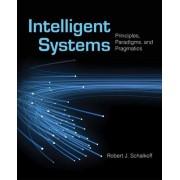 Intelligent Systems by Robert J. Schalkoff
