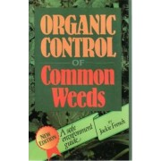 Organic Control of Common Weeds by Jackie French