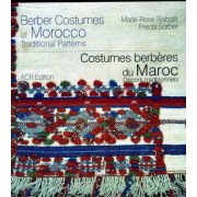 Berber Costumes of Morocco by Marie-Rose Rabate