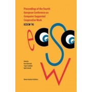 Proceedings of the Fourth European Conference on Computer-supported Cooperative Work - ECSCW '95 by Hans Marmolin