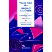Voices from the Language Classroom by Kathleen M. Bailey