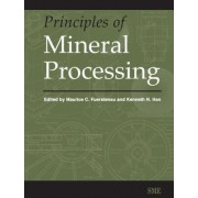 Principles of Mineral Processing by Kenneth N. Han