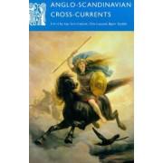Anglo-Scandinavian Cross-currents by Inga-Stina Ewbank