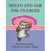 Bread and Jam for Frances, Hardcover
