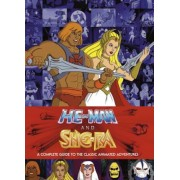 He-Man and She-Ra: A Complete Guide to the Classic Animated Adventures, Hardcover