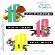 Zece harapi zece catei zece mate - Tudor Arghezi