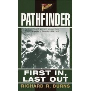 Pathfinder: First in, Last out by Richard Burns