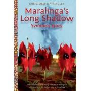 Maralinga's Long Shadow by Christobel Mattingley