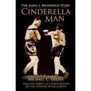 The Cinderella Man by Michael DeLisa
