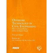 Offshore Technology in Civil Engineering: v. 3 by J. S. Templeton