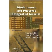 Diode Lasers and Photonic Integrated Circuits by Larry A. Coldren
