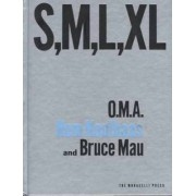 Small, Medium, Large, Extra-Large by Rem Koolhaas