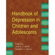Handbook of Depression in Children and Adolescents by John R. Z. Abela