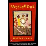 Rattlebone by Maxine Clair