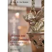 Vremea este a face Domnului.... Studii de Teologie Liturgica si Arta crestina vol.2 - Ene Braniste