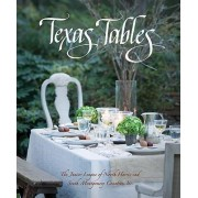 Texas Tables by Junior League of North Harris and South Montgomery Counties Inc