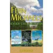 Fern Michaels - Kentucky Series Collection: Book 1 & Book 2 & Book 3: Kentucky Rich, Kentucky Heat, Kentucky Sunrise