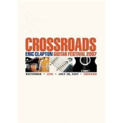 Eric Clapton - Crossroads Guitar Festival 2007 (2DVD)