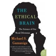The Ethical Brain by Director Michael S Gazzaniga