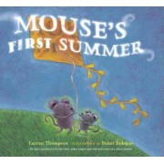 Mouses First Summer by Lauren Thompson