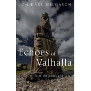 The Echoes of Valhalla by Jon Karl Helgason