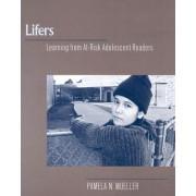 Lifers by Pamela N. Mueller