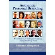 Authentic Personal Branding by Hubert K. Rampersad