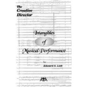Intangibles of Musical Performance by S Lisk Edward