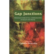 Gap Junctions: Gap Junctions Molecular Basis of Cell Communication in Health and Disease Vol 49 by Dale J. Benos