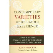 Contemporary Varieties of Religious Experience by Lynn Bridgers
